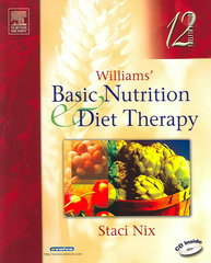 Williams' Basic Nutrition & Diet Therapy 12th edition 9780323026024 0323026028
