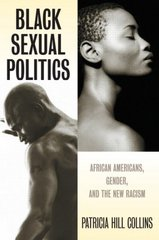 Black Sexual Politics 1st Edition 9780415951500 041595150X