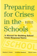 Preparing for Crises in the Schools 2nd Edition 9780471384236 0471384232