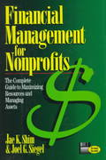Financial Management for Nonprofits: The Complete Guide to Maximizing Resources and Managing Assets 1st edition 9780786308507 0786308508