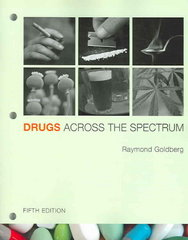 Drugs Across the Spectrum (with InfoTrac ) 5th edition 9780495013457 0495013455