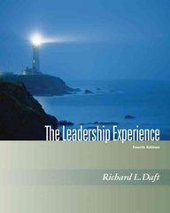 The Leadership Experience (with InfoTrac) 4th edition 9780324539684 0324539681