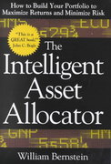 The Intelligent Asset Allocator: How to Build Your Portfolio to Maximize Returns and Minimize Risk 1st edition 9780071362368 0071362363