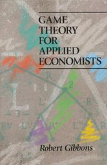 Game Theory for Applied Economists 1st Edition 9780691003955 0691003955