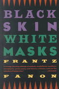 Black Skin, White Masks 1st Edition 9780802150844 0802150845