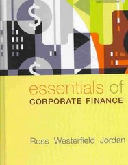 Essentials of Corporate Finance 6th Edition 9780073405131 0073405132