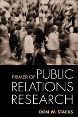 Primer of Public Relations Research 1st edition 9781572307261 1572307269