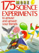 175 More Science Experiments to Amuse and Amaze Your Friends 0 9780679803904 0679803904