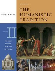 The Humanistic Tradition, Volume 2: The Early Modern World to the Present 5th edition 9780072910148 0072910143