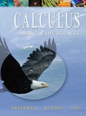 Calculus with Applications for the Life Sciences 1st edition 9780201745825 0201745828