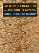 Pattern Recognition and Machine Learning 1st Edition 9780387310732 0387310738