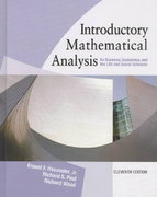 Introductory Mathematical Analysis for Business, Economics and the Life and Social Sciences 11th Edition 9780131139480 0131139487