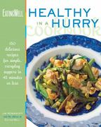The EatingWell Healthy in a Hurry Cookbook 0 9780881506877 0881506877