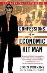 Confessions of an Economic Hit Man 0 9780452287082 0452287081