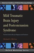 Mild Traumatic Brain Injury and Postconcussion Syndrome 1st edition 9780195328295 0195328299