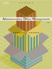 Administrative Office Management, Complete Course 13th Edition 9781133168225 1133168221