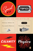 Special Topics in Calamity Physics 1st Edition 9780143112129 0143112120