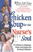 Chicken Soup for the Nurse's Soul 1st edition 9781558749337 1558749330