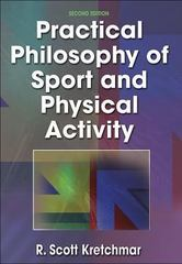 Practical Philosophy of Sport and Physical Activity 2nd edition 9780736001410 0736001417