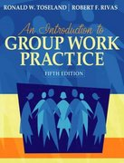 Introduction to Group Work Practice, An (Book Alone) 5th Edition 9780205376063 0205376061