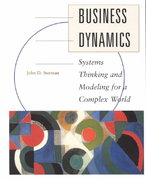 Business Dynamics: Systems Thinking and Modeling for  a Complex World with CD-ROM 1st Edition 9780072389159 007238915X