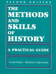The Methods and Skills of History 2nd Edition 9780882959825 0882959824