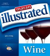 Maran Illustrated: Wine 1st edition 9781598633184 159863318X