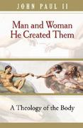 Man and Woman He Created Them 1st Edition 9780819874214 0819874213