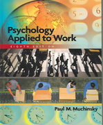 Psychology Applied to Work (with Study Guide) 8th edition 9780534607814 0534607810