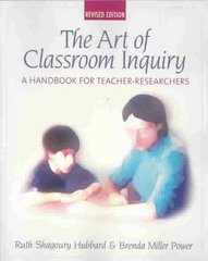 Art of Classroom Inquiry 1st Edition 9780325005430 0325005435