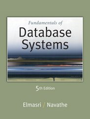 Fundamentals of Database Systems 5th edition 9780321369574 0321369572