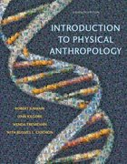 Introduction to Physical Anthropology 11th edition 9780495187790 0495187798