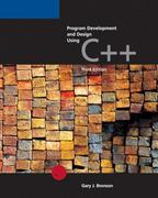 Program Development and Design Using C++ 3rd edition 9780619216771 0619216778