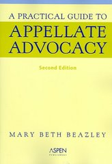 A Practical Guide to Appellate Advocacy 2nd Edition 9780735553774 0735553777
