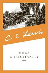 Mere Christianity 1st Edition 9780060652920 0060652926