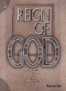 The Reign of God 2nd Edition 9781883925161 1883925169