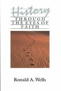 History Through Eyes of Faith 1st Edition 9780060692964 0060692960