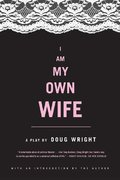 I Am My Own Wife 1st edition 9780571211746 0571211747