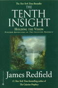 The Tenth Insight. Holding the Vision 0 9780446674577 0446674575