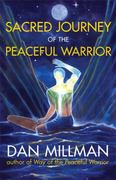 Sacred Journey of the Peaceful Warrior 2nd edition 9781932073102 1932073108
