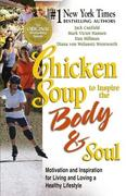 Chicken Soup to Inspire the Body and Soul 0 9780757301414 075730141X