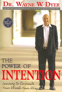 The Power of Intention 1st Edition 9781401902162 1401902162
