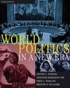 World Politics in a New Era (with CD-ROM and InfoTrac ) 3rd edition 9780155059184 0155059181