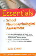 Essentials of School Neuropsychological Assessment 1st edition 9780471783725 0471783722