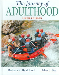 The Journey of Adulthood 6th Edition 9780131888326 0131888323
