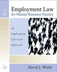 Employment Law for Human Resource Practice 2nd edition 9780324303933 0324303939