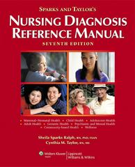 Sparks and Taylor's Nursing Diagnosis Reference Manual 7th edition 9780781771788 0781771781