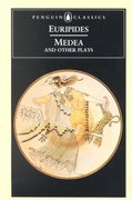 Medea and Other Plays 1st Edition 9780140441291 0140441298