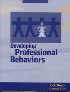Developing Professional Behaviors 1st Edition 9781556423161 1556423160