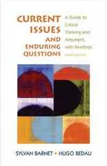 Current Issues and Enduring Questions 8th Edition 9780312459864 0312459866